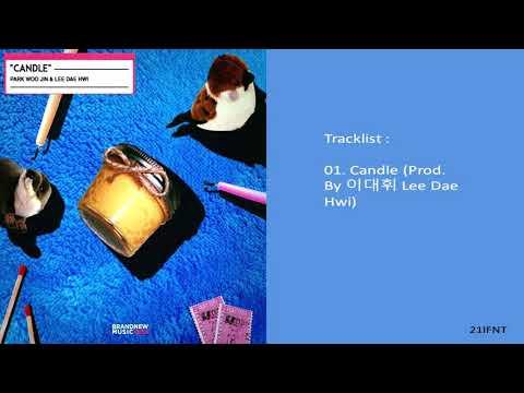Free Download [single] Park Woo Jin, Lee Dae Hwi – Candle Mp3 dan Mp4