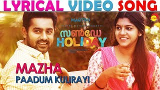 Mazha Paadum Lyrical Video Song | Sunday Holiday | Deepak Dev | Jis Joy