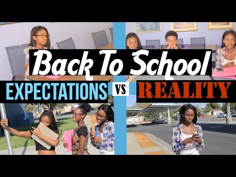 First Day Of School   Expectations VS Reality  