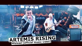 ARTEMIS RISING - Mislead [official music video] www.pitcam.tv