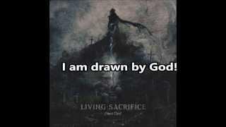 "Living Sacrifice ""Before"" Lyrics!"