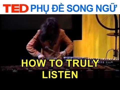 Làm thế nào để thực sự lắng nghe? | Evelyn Glennie | TED Talks Vietsub Song Ngữ