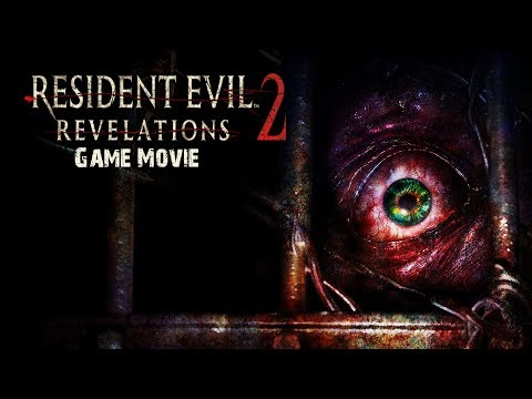 Resident Evil Revelations 2 [ALL CUTSCENES] game movie - 1080p