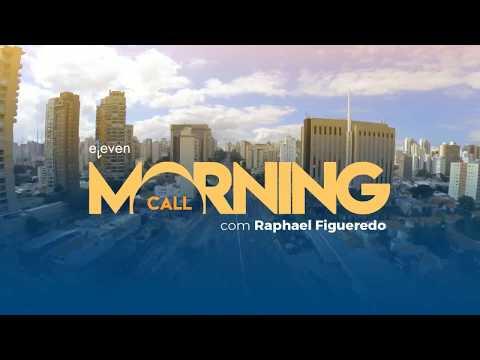 ✅ Morning Call AO VIVO 08/02/18 Eleven Financial