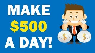 How To Make Money On Internet - Make 500$ A Day Internet Now