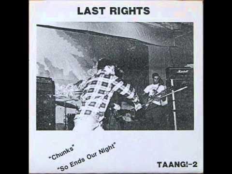 Last Rights - Chunks