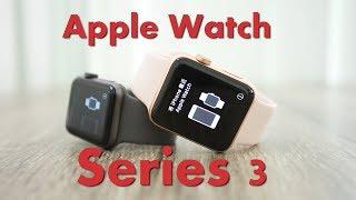 Đập hộp 2 phiên bản Apple Watch Series 3: Vẫn đẹp như ngày nào nhưng mạnh hơn.