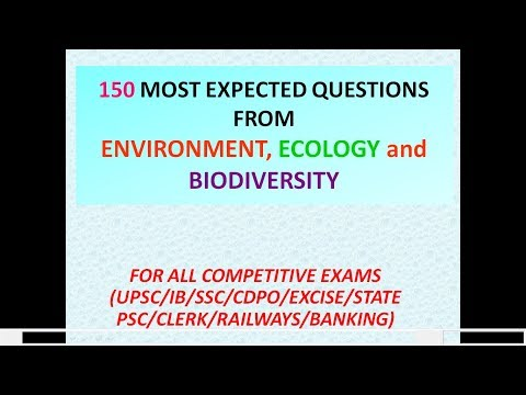 ENVIRONMENT, ECOLOGY, BIODIVERSITY RELATED QUESTIONS FOR EXAMS, UPSC,PSC,SSC, MCQs on ENVIRONMENT
