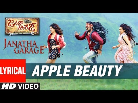 Janatha Garage Songs | Apple Beauty Lyrical Video | Jr NTR | Samantha | Nithya Menen | DSP