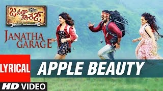 Download Hindi Video Songs - Janatha Garage Songs | Apple Beauty Lyrical Video | Jr NTR | Samantha | Nithya Menen | DSP