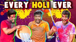 EVERY HOLI EVER | The Half-Ticket Shows