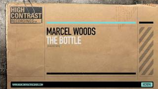 Marcel Woods - The Bottle