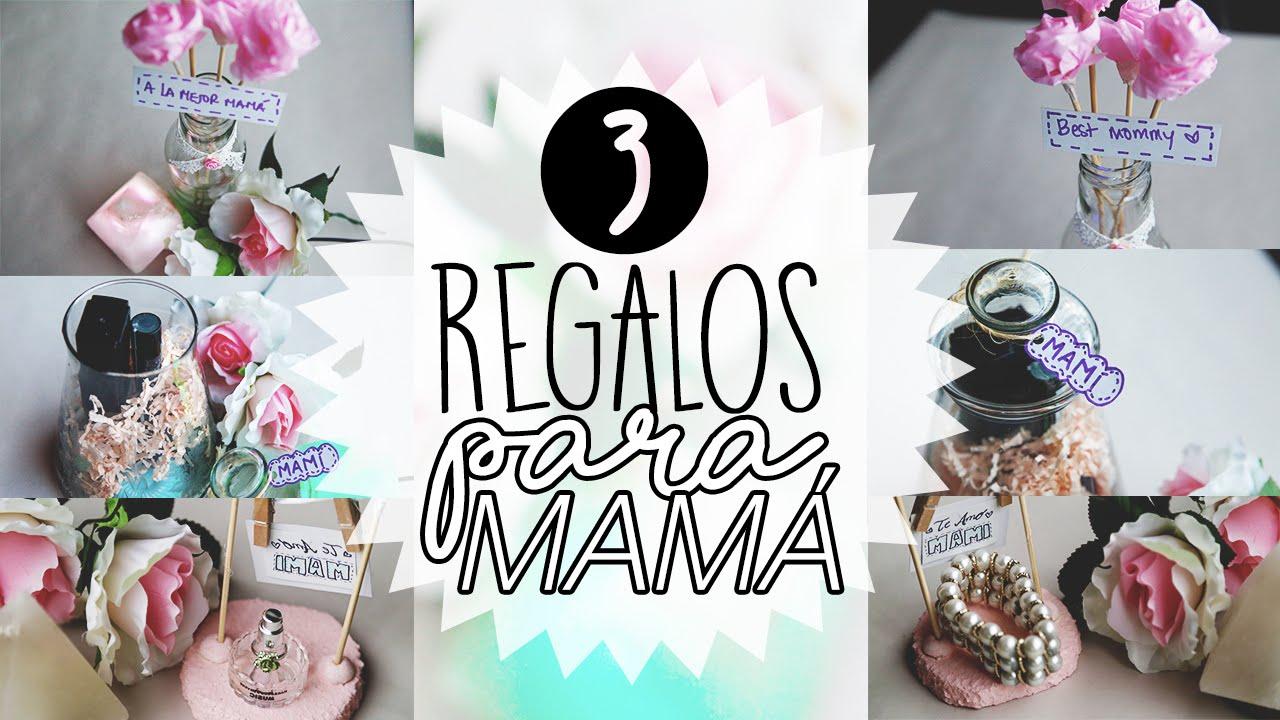 3 regalos para mam ideas para ltimo minuto for Ideas para mama