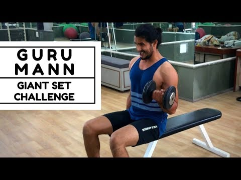 Guru Mann Giant Set Challenge Accepted | Fit Wit Atwal