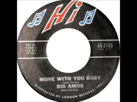 A FLG Maurepas upload - Big Amos Patton - Move With Me Baby