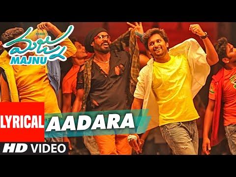 "Aadara Lyrical Video Song || ""Majnu"" || Nani, Anu Immanuel, Gopi Sunder || Telugu Songs 2016"