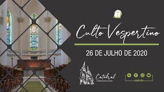 Culto Vespertino | Igreja Presbiteriana do Rio | 26.07.2020