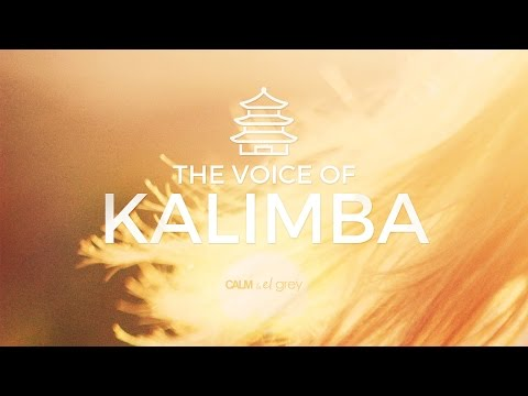 Kalimba Playing & Voice - Soothing Meditation Music | Calm & El Grey - M¬el¬lo