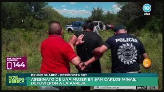Femicidio en San Carlos Minas: detuvieron a la pareja