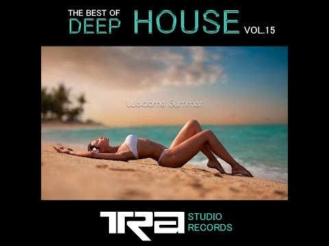 ♫ Best of Deep House Vocal House VOL.15 DJ TRA ♫