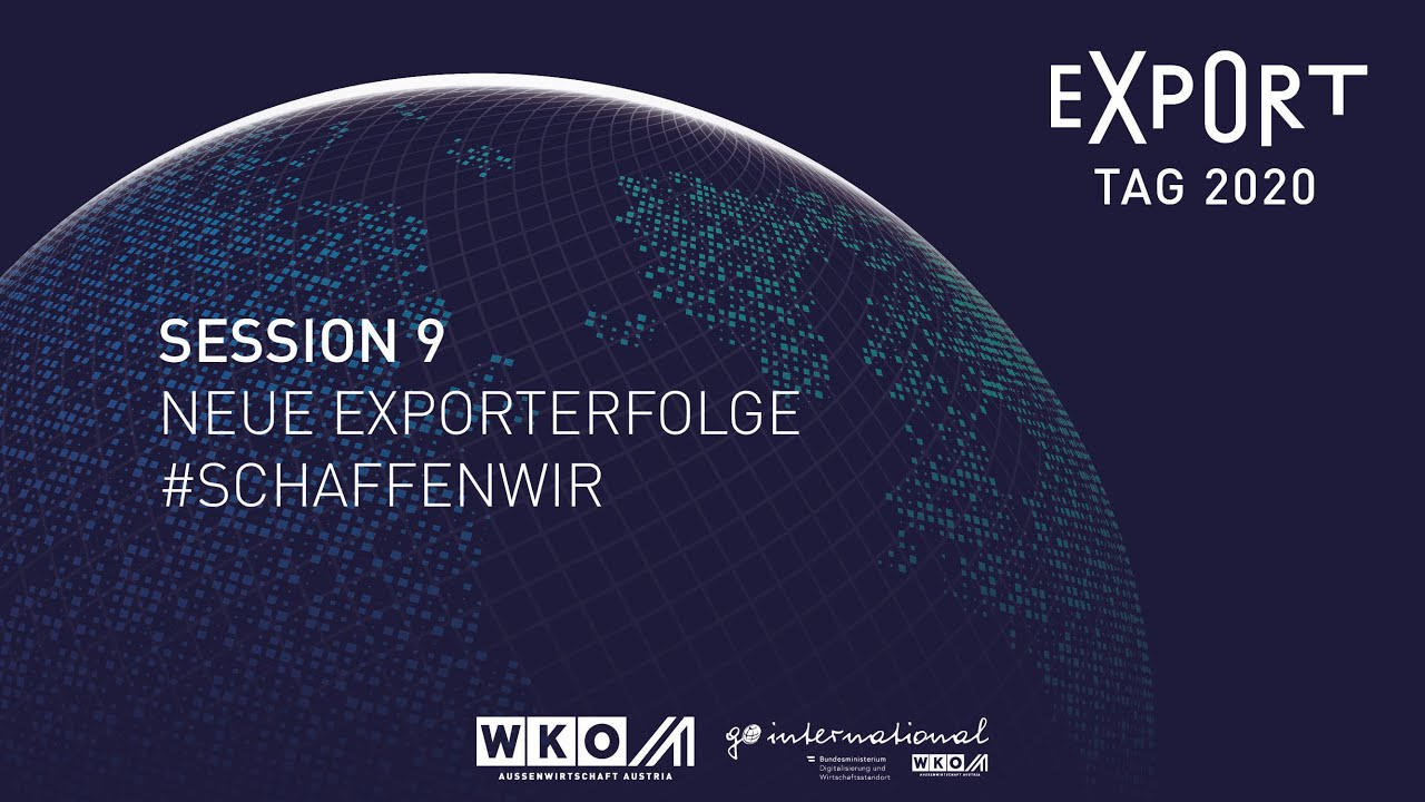 SESSION 9 | NEUE EXPORTERFOLGE #SCHAFFENWIR
