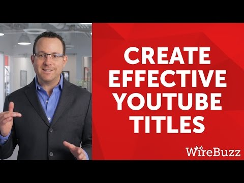 Why You Need To Write Better YouTube Titles