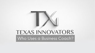 Driving Innovation, Part Two | Who Uses A Business Coach?