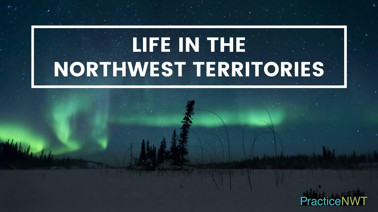Life in the Northwest Territories