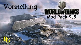World of Tanks Mod Pack 9.10 - Mein Mod Pack in WoT - World of Tanks 9.10 Vorstellung