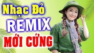 Liên khúc Nhạc đỏ remix MỚI CỨNG 2019 - Nhạc tiền chiến cách mạng BASS CĂNG VỠ LOA