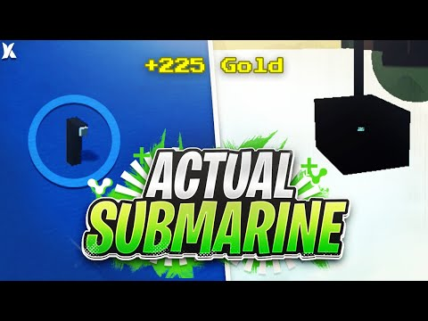 Make an ACTUAL Submarine!!! (Gets You Gold!) - Build a Boat