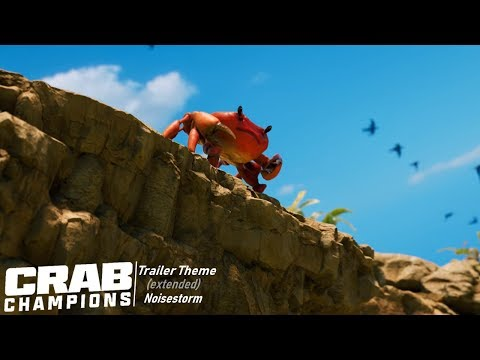 Crab Champions - Reveal Trailer Theme
