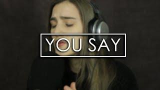 You Say - Lauren Daigle (Acoustic cover)