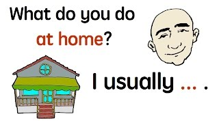 At Home   Everyday Actions   English Speaking Practice   ESL   EFL