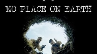 No Place on Earth Official Trailer