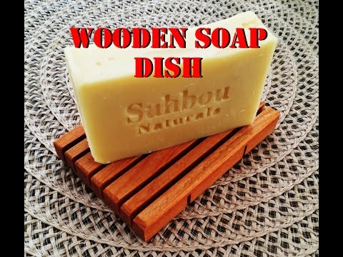 Wooden Soap Dish (How to preserve your all natural soap)