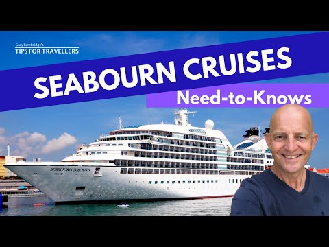 Seabourn Cruises : 4 Things You Need To Know