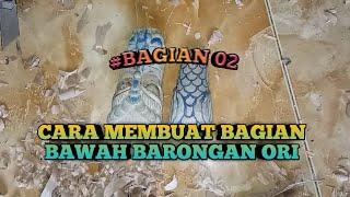 #BAGIAN 02|| MEMBUAT BAGIAN BAWAH BARONGAN MINIATURE...!!!
