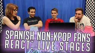 spanish non kpop fans react live stages