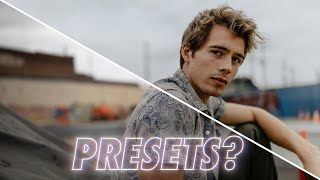 The Problem with Presets