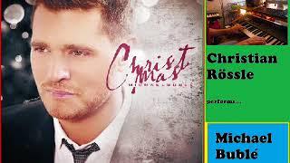 Michael Buble - Grown Up Christmas List (Instrumental by Christian Rössle)