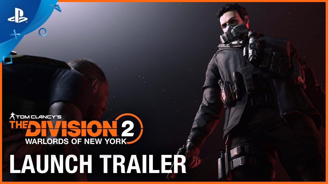 Tom Clancy's The Division 2 - Warlords of New York Launch Trailer | PS4