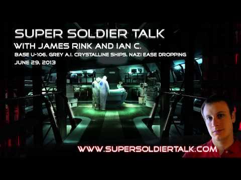 Super Soldier Talk - Ian C. - Base U-106, Grey A.I. Crystalline Ships - June 29, 2013