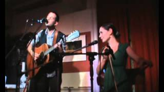 Gregory Alan Isakov & Bonnie Paine - One Of Us Cannot Be Wrong (live)