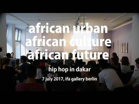 African urban, african culture, african future - Hip Hop in Dakar