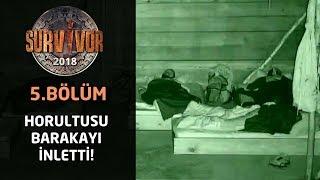 Survivor 2018 | 5. Bölüm | Turabi horlamasıyla barakayı inletti!