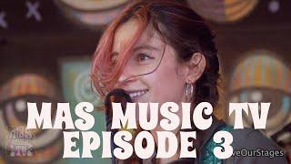 Mas Music TV Ep 3-Manifest Destiny's Child / Holy Wave / Fez Moreno & Shawn Ether Wave Gamma Velorum