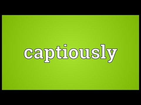 Header of captiously