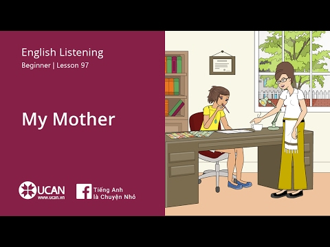 Learn English Listening | Beginner - Lesson 97. My mother