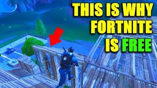 THIS IS EXACTLY WHY FORTNITE BATTLE ROYALE IS FREE ( Fortnite Battle Royale Gameplay )